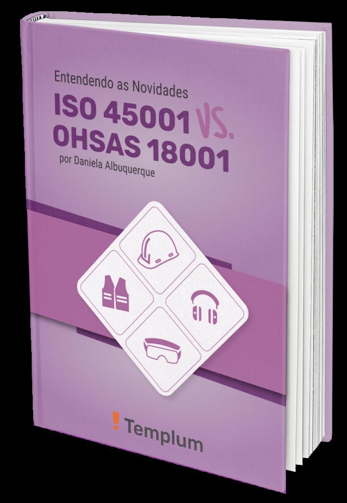 E-Book Entendendo as novidades: ISO 45001 vs. OHSAS 18001